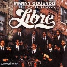 Manny Oquendo y su conjunto Libre