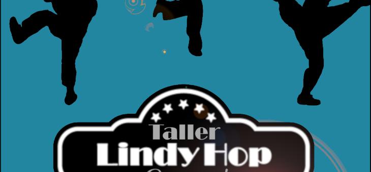 Nuevo Taller de Swing: Lindy Hop Domingo 25 Noviembre 2018
