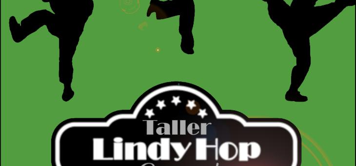 NUEVO TALLER SWING: LINDY HOP 27 ENERO 2019