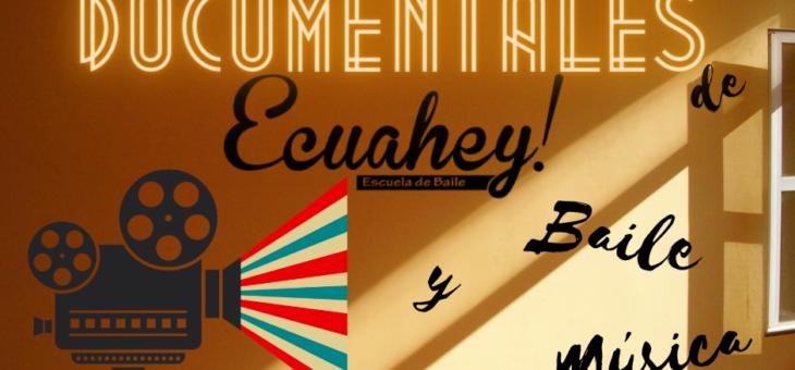Nuevo pase del 2º ciclo de Documentales en Ecuahey!