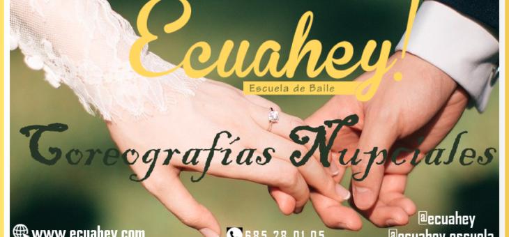 Coreografías Nupciales en Ecuahey!